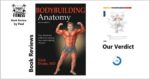 Bodybuilding Anatomy 2nd Edition Book Review