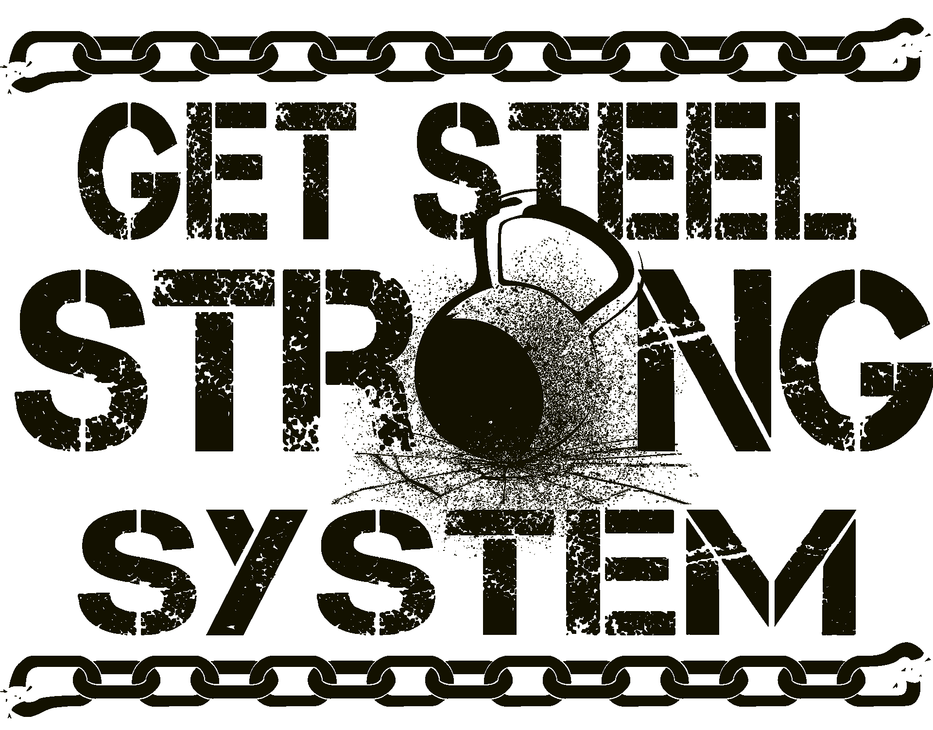 Get Steel Strong System