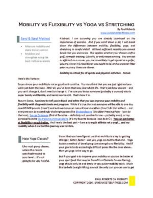 Read our Article on Mobility Vs. Flexibility Vs. Stretching