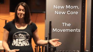 Building a solid core foundation post-baby