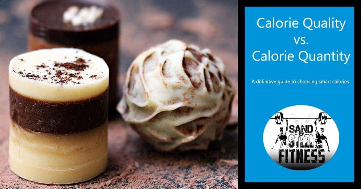 Calorie Quality vs Calorie Quantity