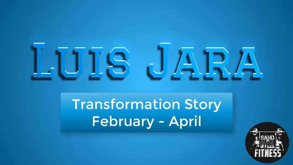 Transformation Story Luis