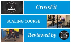 CrossFit Scaling Course Certification Review by Paul Roberts