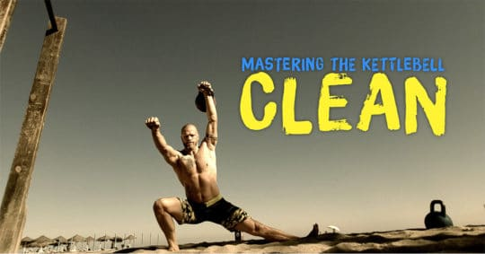 Mastering the Kettlbell Clean