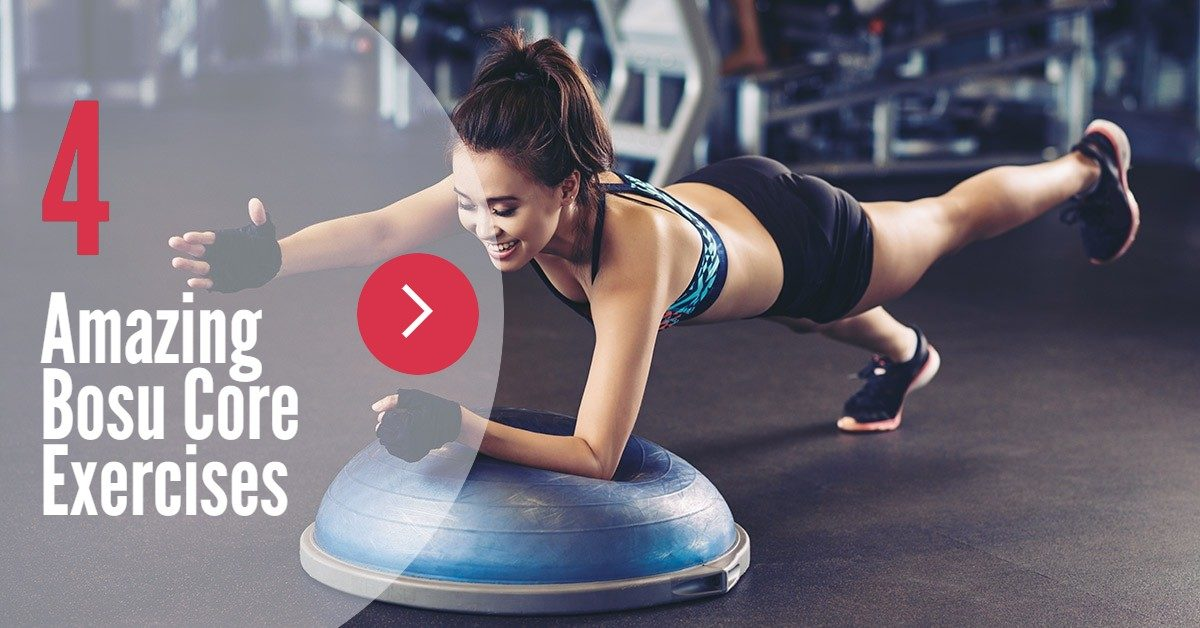 Bosu Core Workout - 4 Amazing Core Exercises with the Bosu