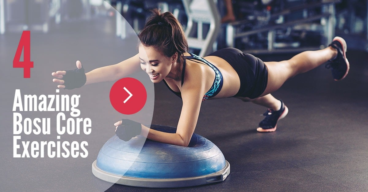 Bosu Core Workout - 4 Amazing Core Exercises with the Bosu