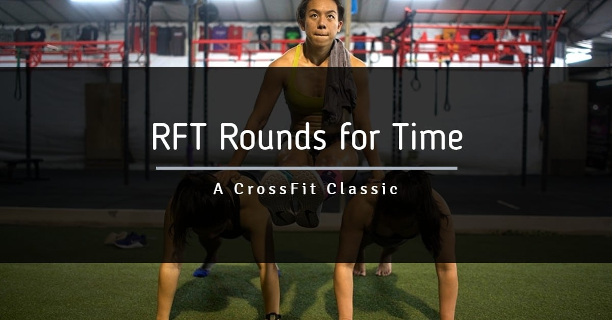 Rounds for Time - CrossFit Alexandria VA
