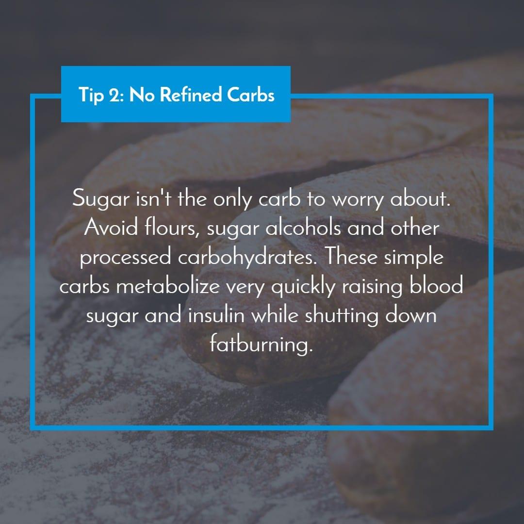 Tip 2_ No Refined Carbs