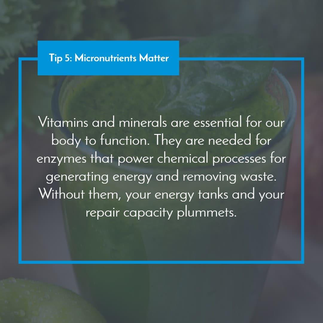 Tip 5_ Micronutrients Matter