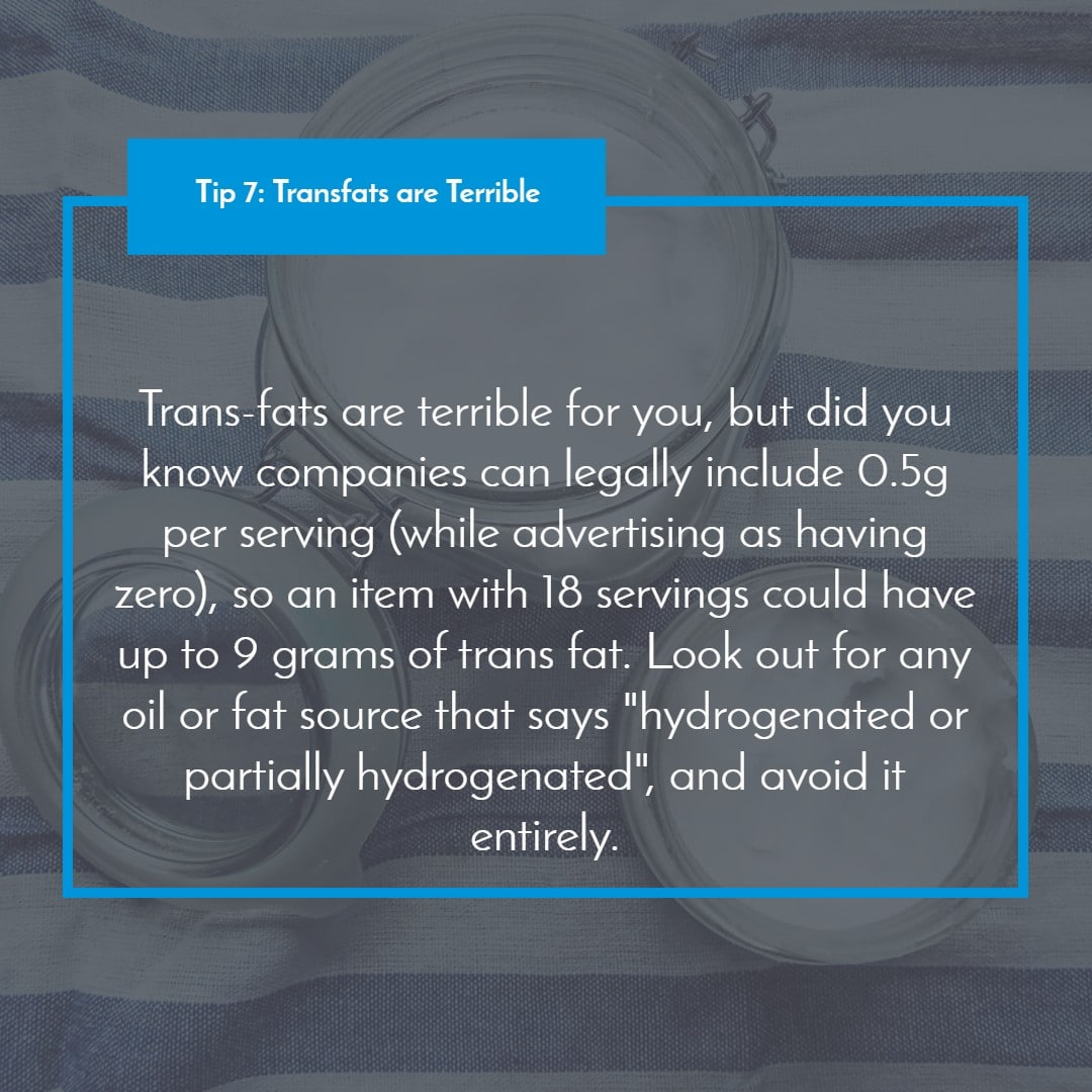 Tip 7_ Transfats are Terrible