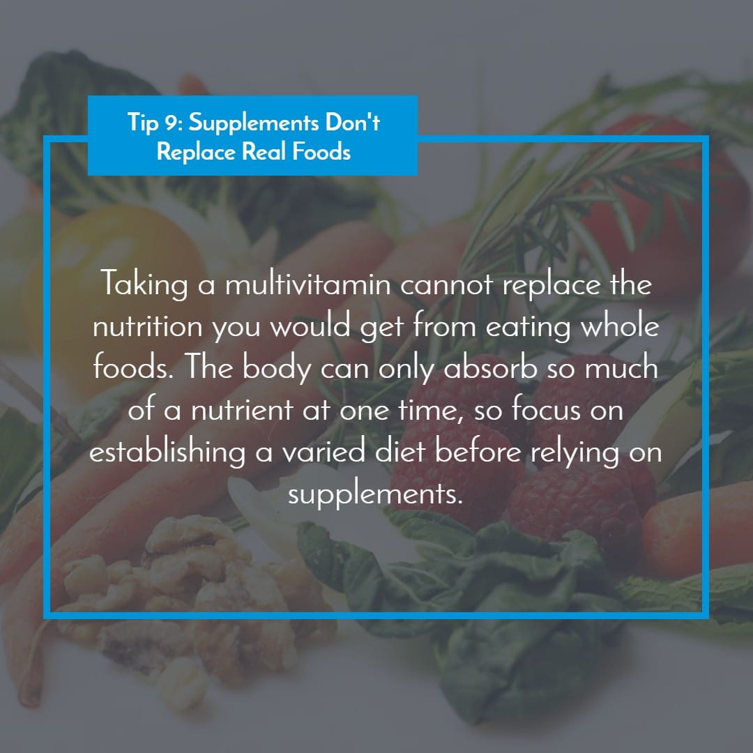 Tip 9_ Supplements Don't Replace Real Foods