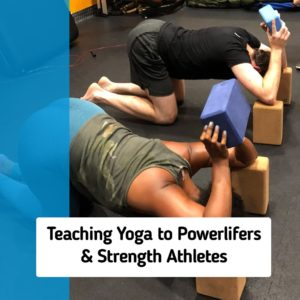 Yoga for Strength Athletes & Powerlifters
