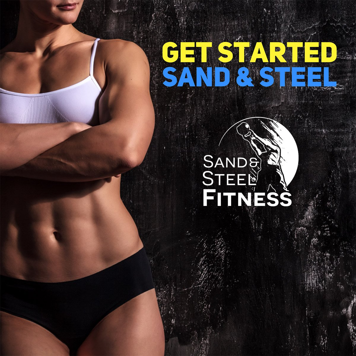 Get Started Sand and Steel Fitness