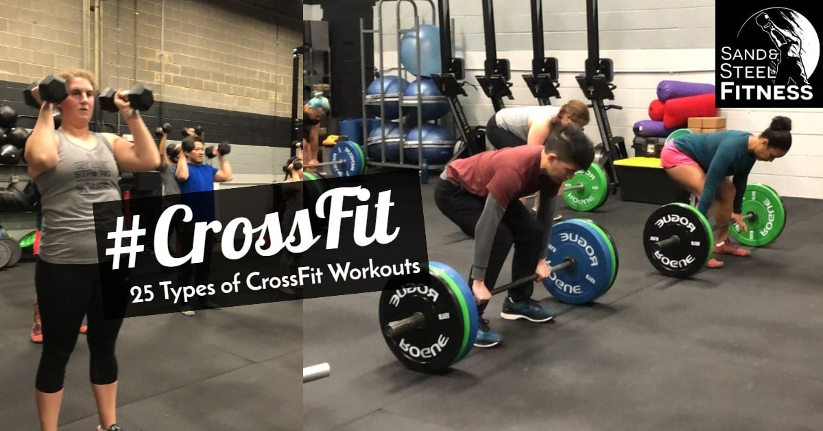 25 Types of CrossFit Workouts CrossFit Near Me Alexandria VA