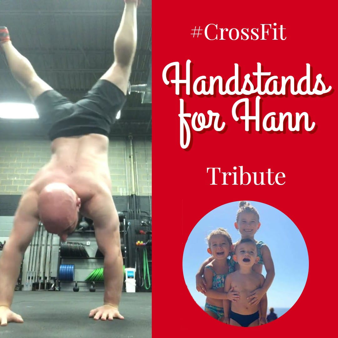 Handstands for Hann: A CrossFit Tribute WOD