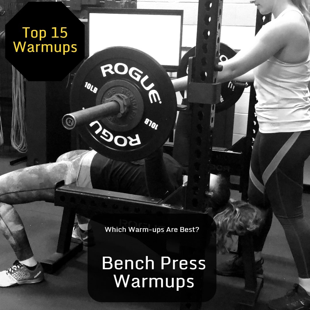 Bench Press Warm-ups