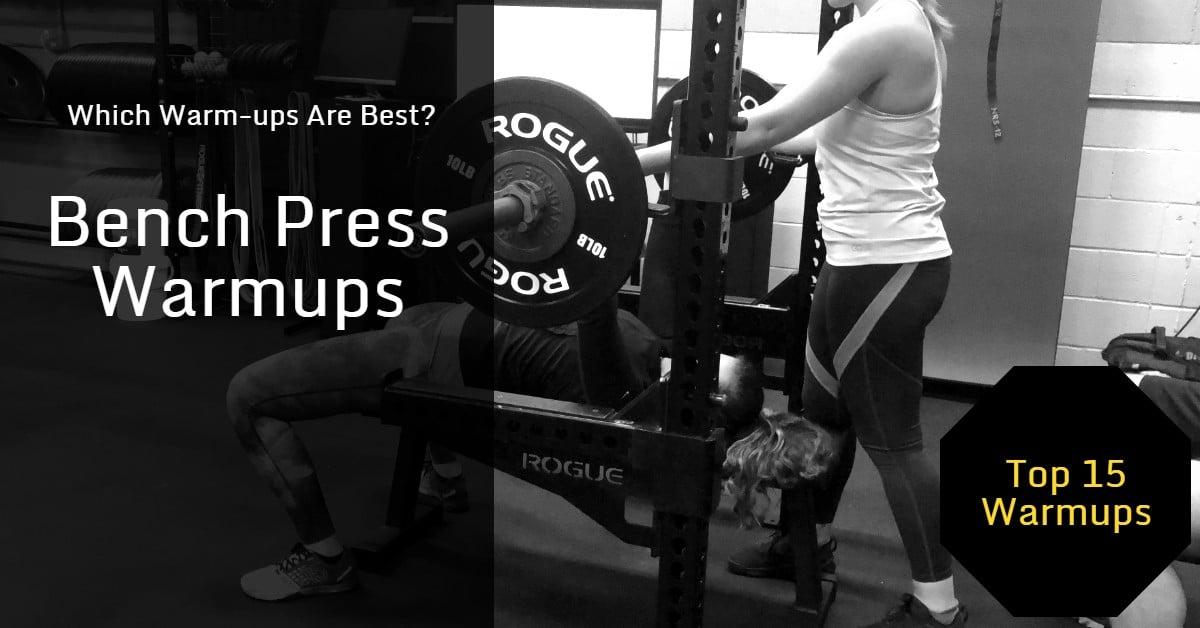 Bench Press Warm-ups