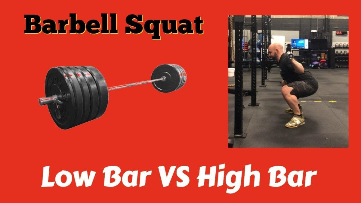 Barbell Squat High Bar vs Low Bar Back Squat