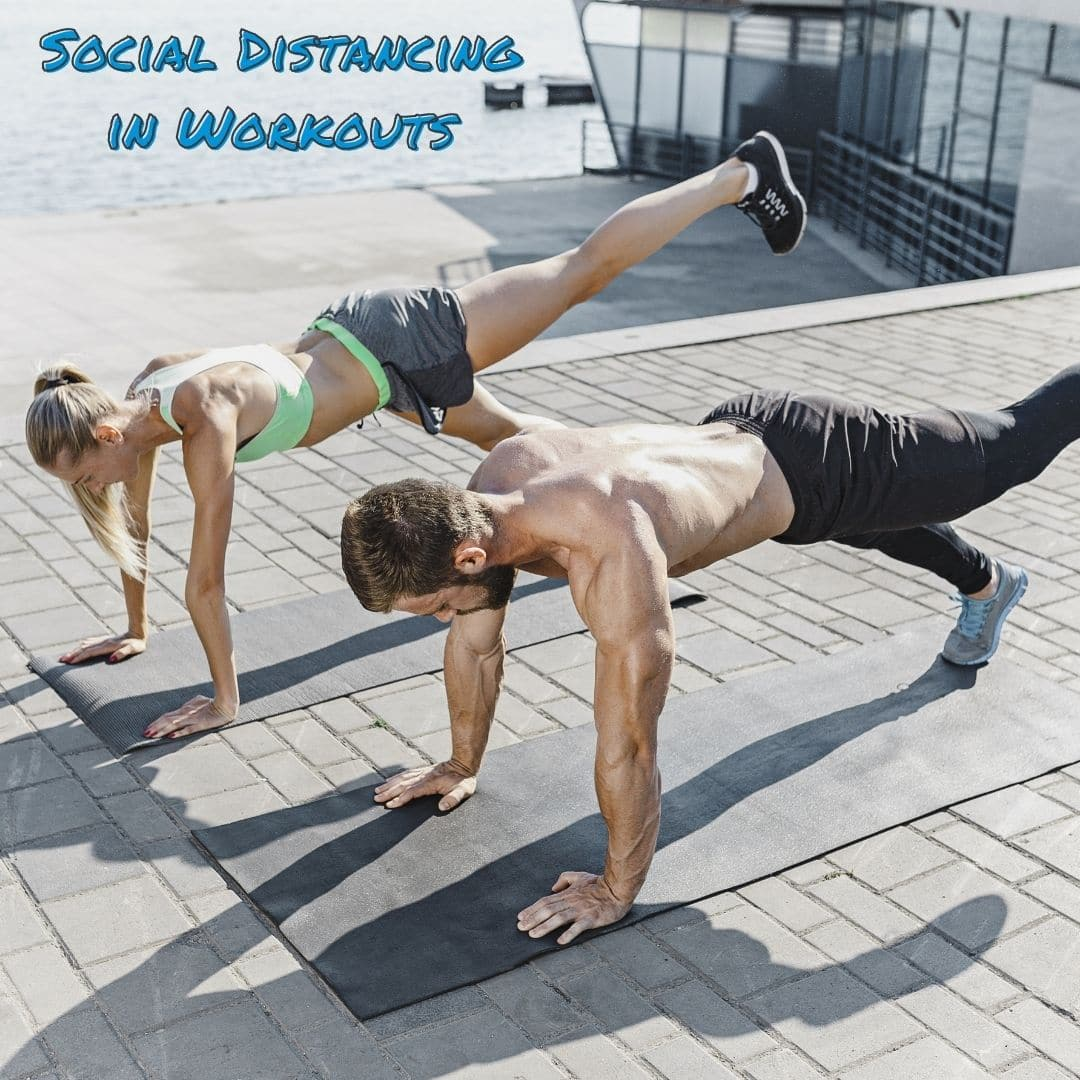Social Distancing in Workouts