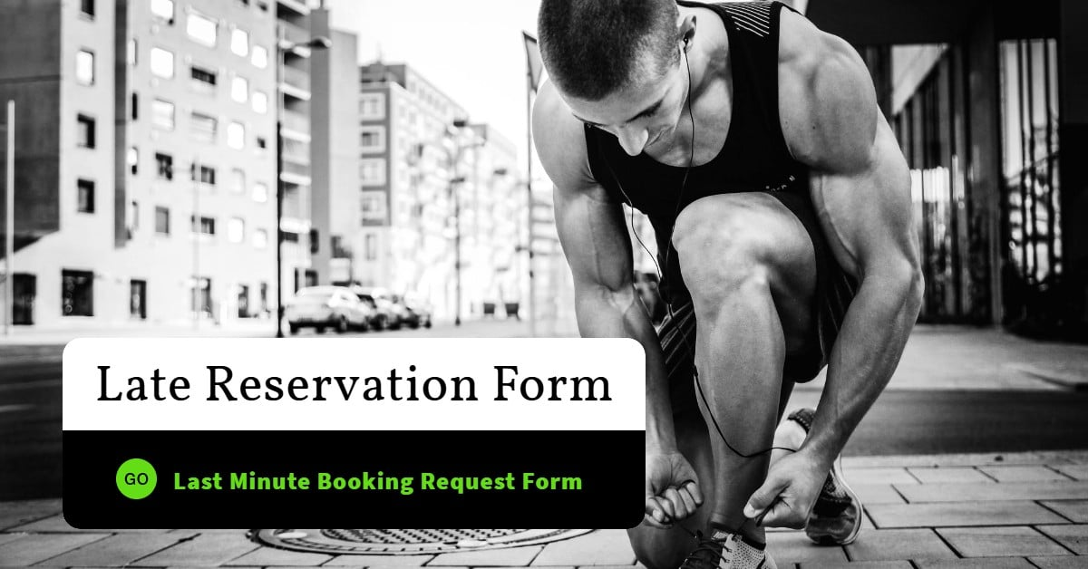 Late Reservation Form