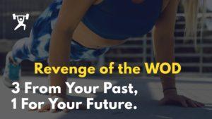 Revenge of the WOD