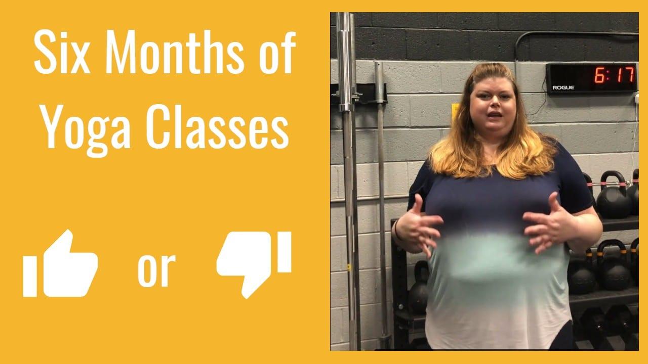 Six Months of Yoga Classes