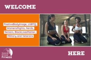 Welcome Here #BodyImage#LGBTQ #Women #Nerds #Seniors #Blacklivesmatter #Military