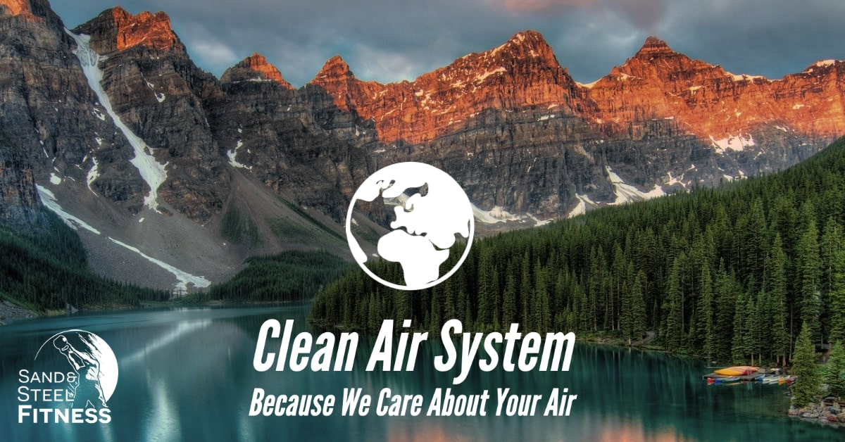 Sand and Steel Clean Air System