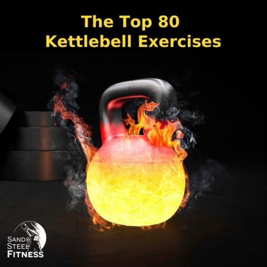 Top 80 Kettlebell Exercises