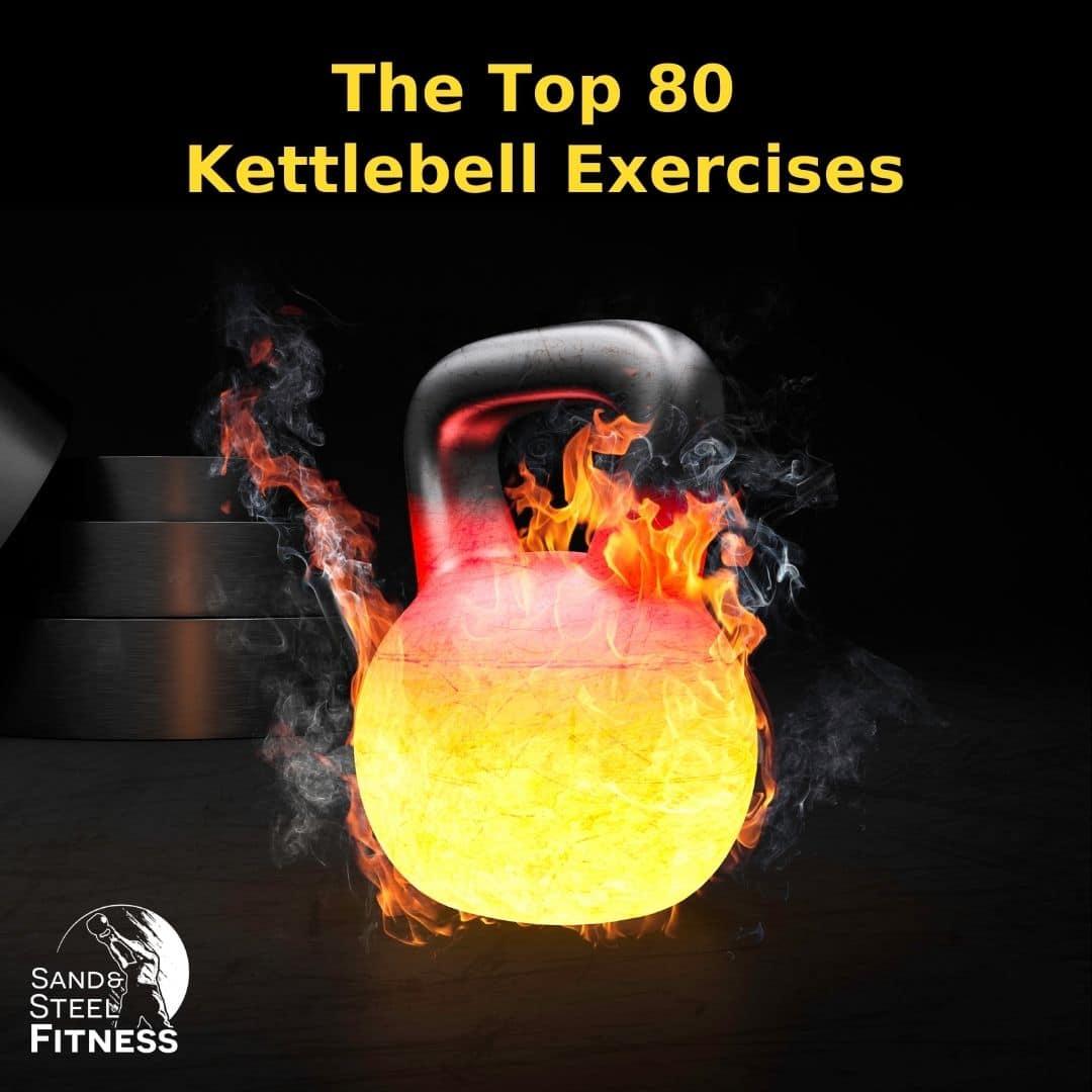 Top 80 Kettlebell Exercises