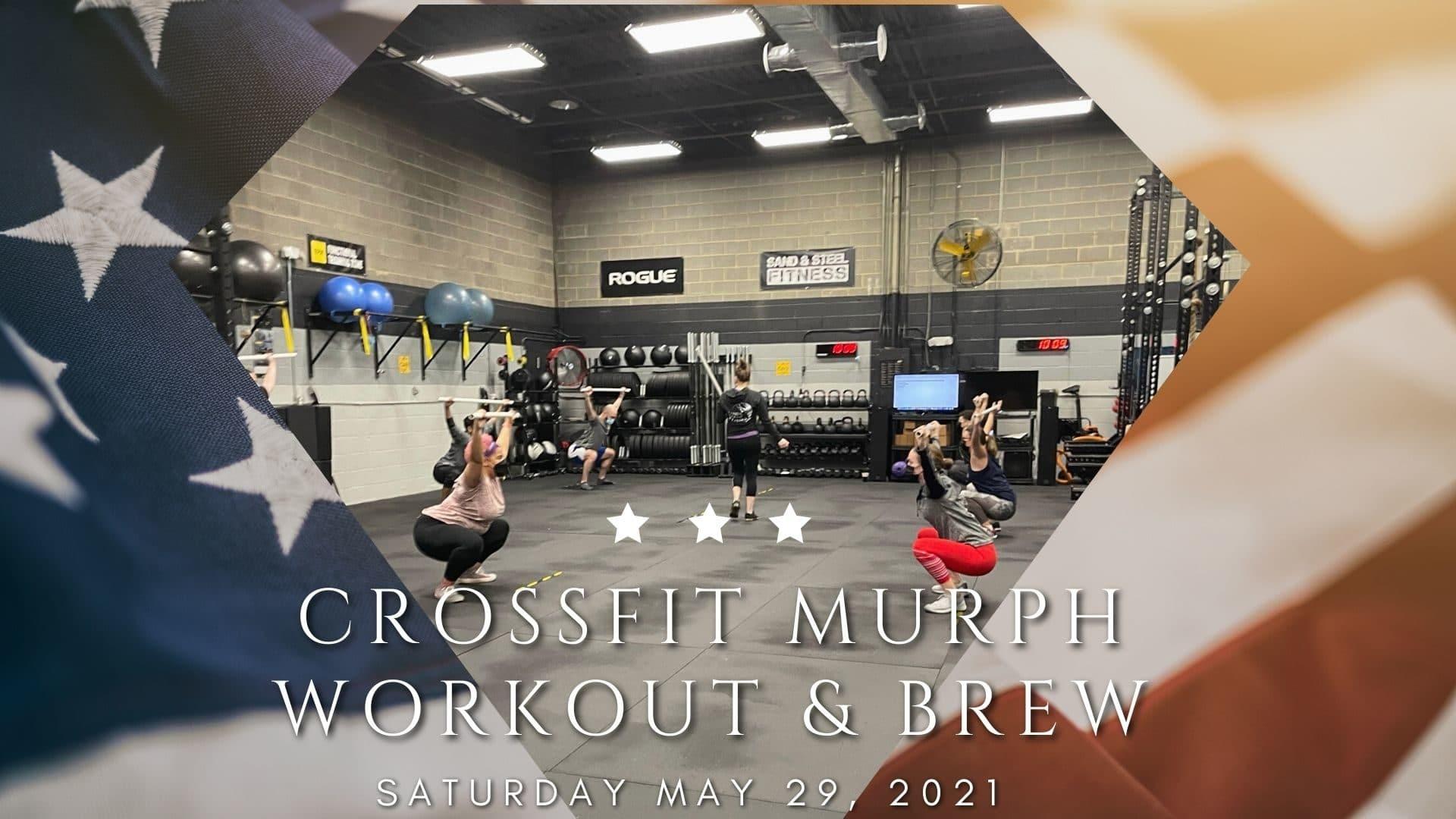 Murph WOD and Brew